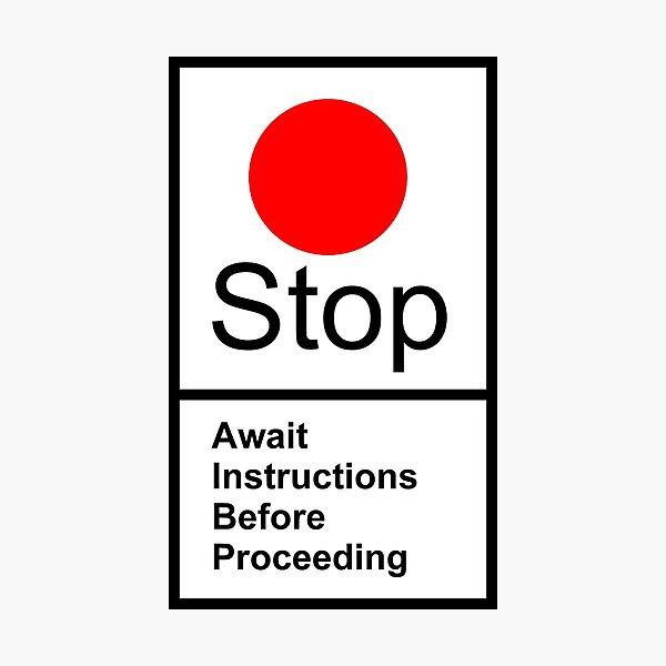 BRITISH RAIL STOP SIGN Photographic Print