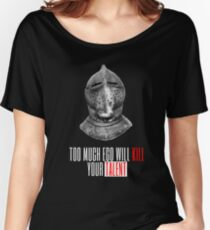TOO MUCH EGO WILL KILL YOUR TALENT Women's Relaxed Fit T-Shirt