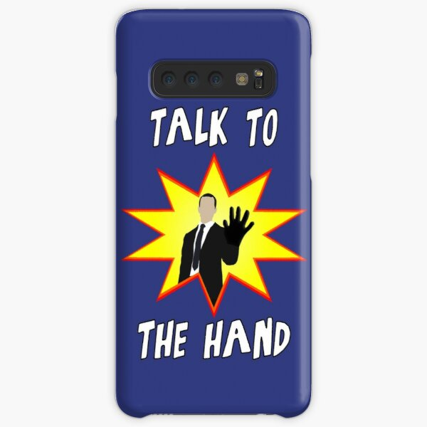 Talk to the hand Samsung Galaxy Snap Case