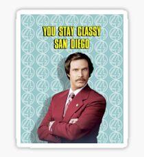 You Stay Classy San Diego, Ron Burgundy - Anchorman Sticker