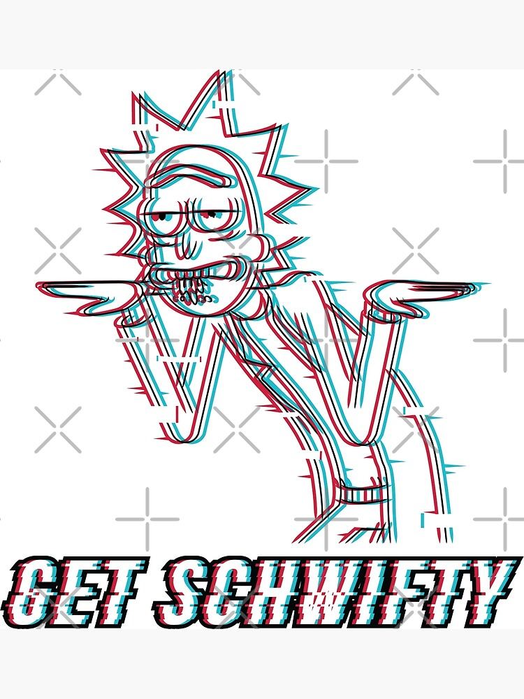 Get Schwifty by stuffbyjlim