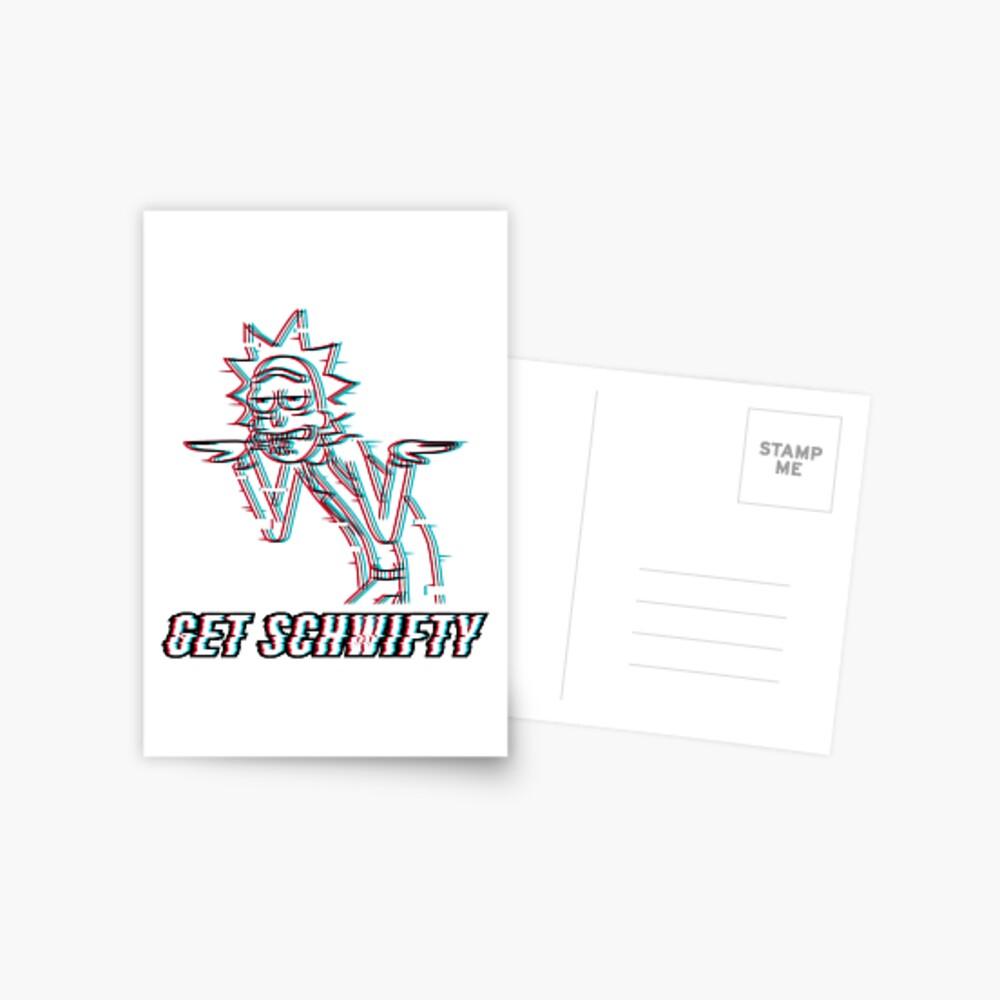Get Schwifty Postcard