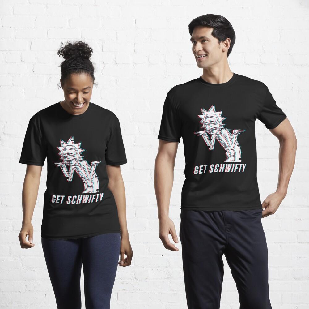 Get Schwifty Active T-Shirt
