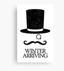 Winter is Arriving Canvas Print