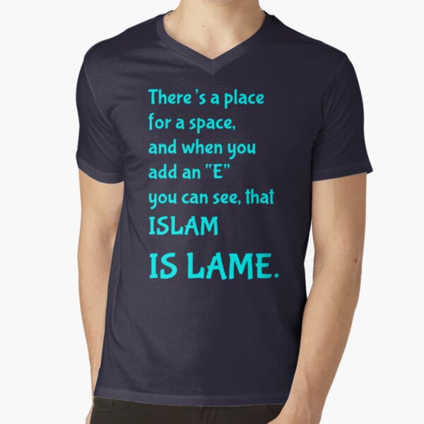 Islam Is Lame V-Neck T-Shirt