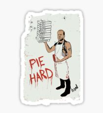 Pie Hard by Hanksy Sticker