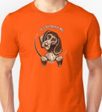 German Shorthaired Pointer :: It's All About Me T-Shirt