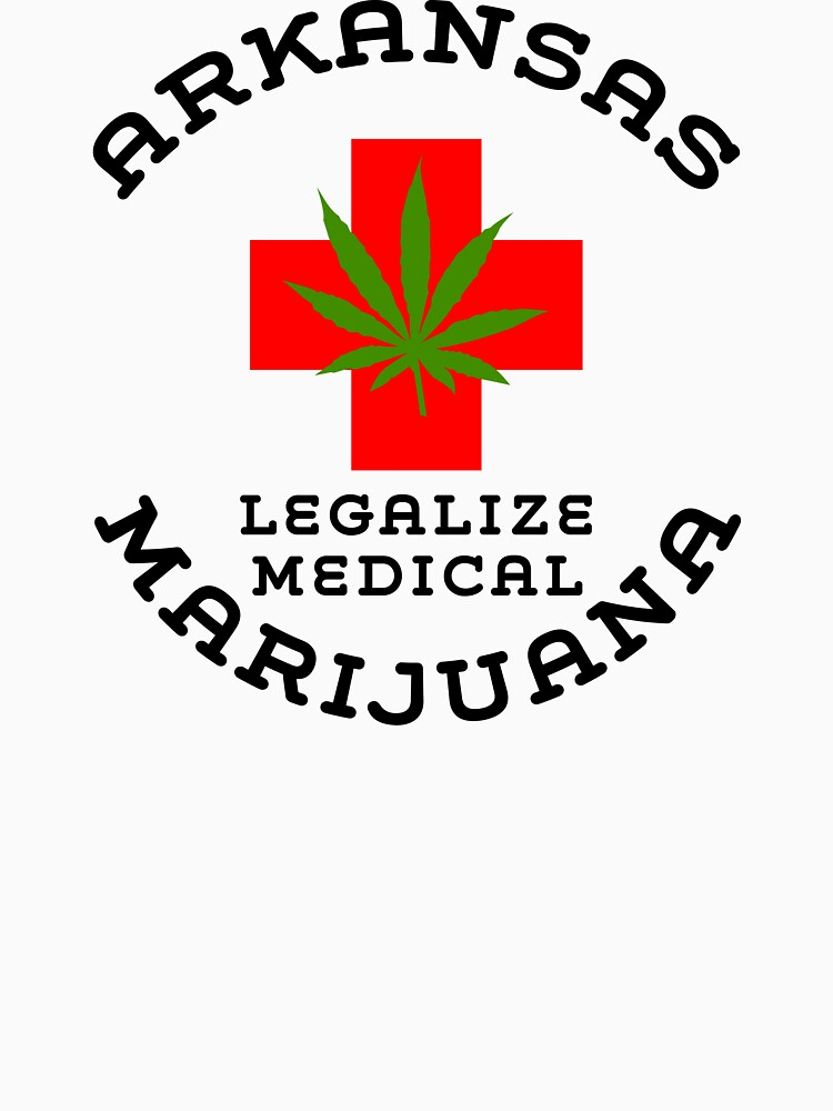 Arkansas Legalize Medical Marijuana Unisex T Shirt By