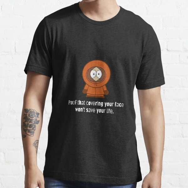 Kenny proves it Essential T-Shirt