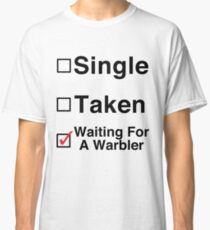 Waiting for a Warbler Classic T-Shirt