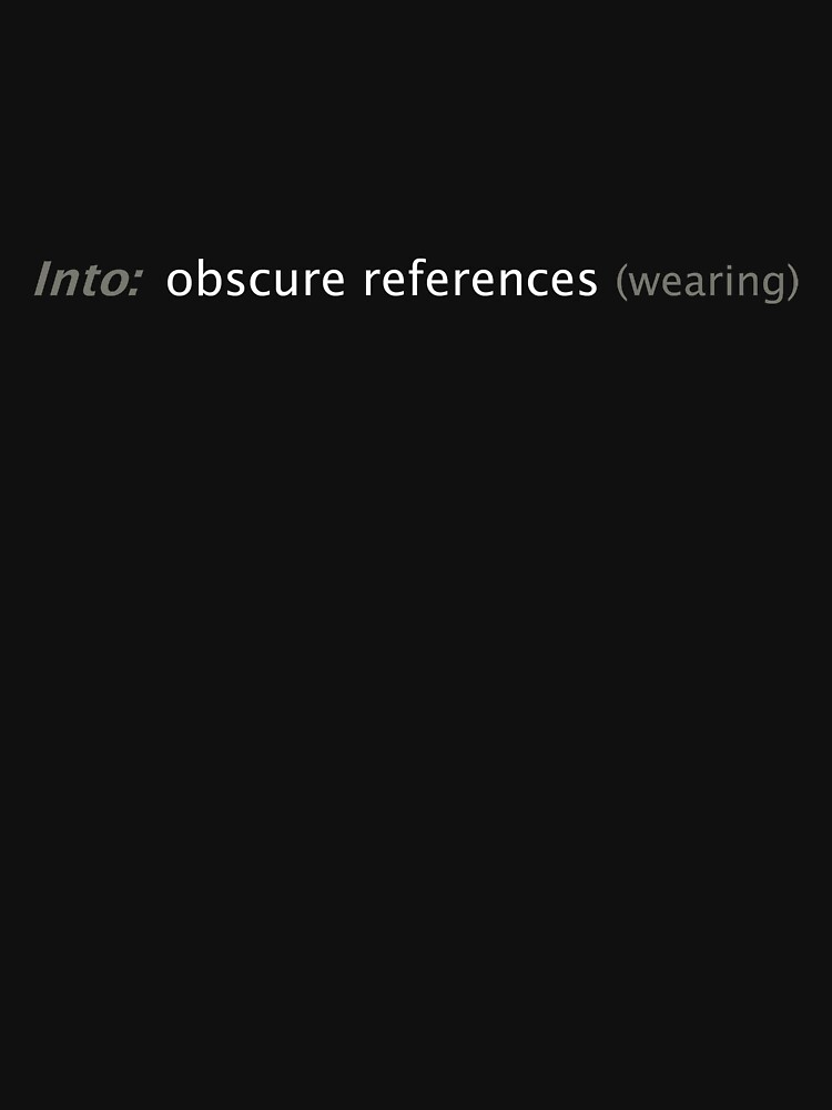 Into: obscure references (wearing) by x-pressions