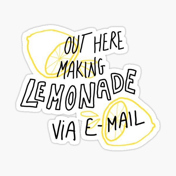 lemonade via e-mail  Sticker
