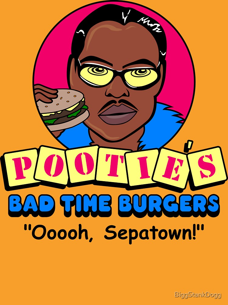 Pootie's Bad Time Burgers | Unisex T-Shirt