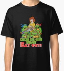 Chicks Dig Guys That Eat Out Classic T-Shirt