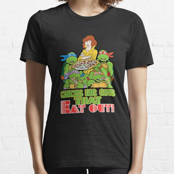Chicks Dig Guys That Eat Out Essential T-Shirt