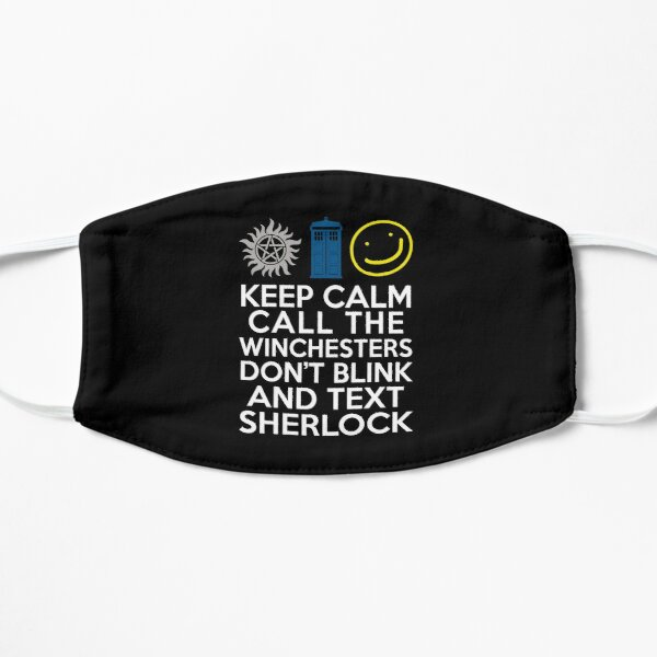 Keep Calm Sherlock Winchesters Who Flat Mask