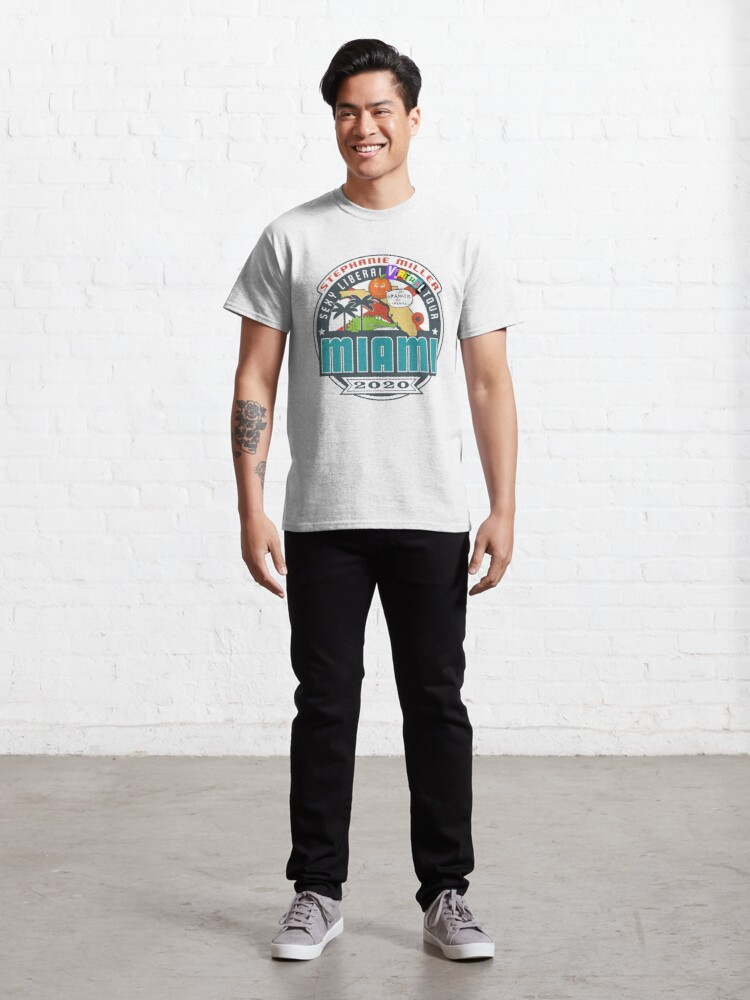 Alternate view of Stephanie Miller's Sexy Liberal Virtual Tour - Miami Classic T-Shirt