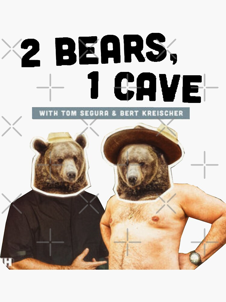2 Bears, 1 Cave Original Podcast  by Dispater