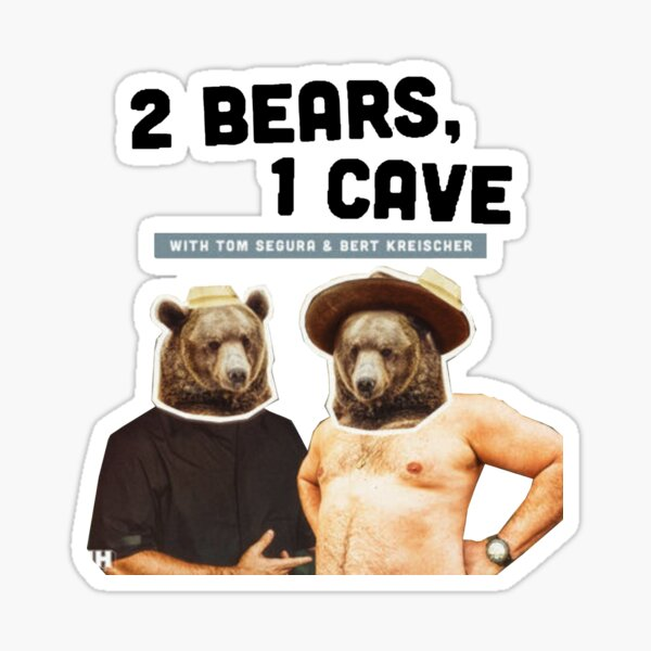 2 Bears, 1 Cave Original Podcast  Sticker