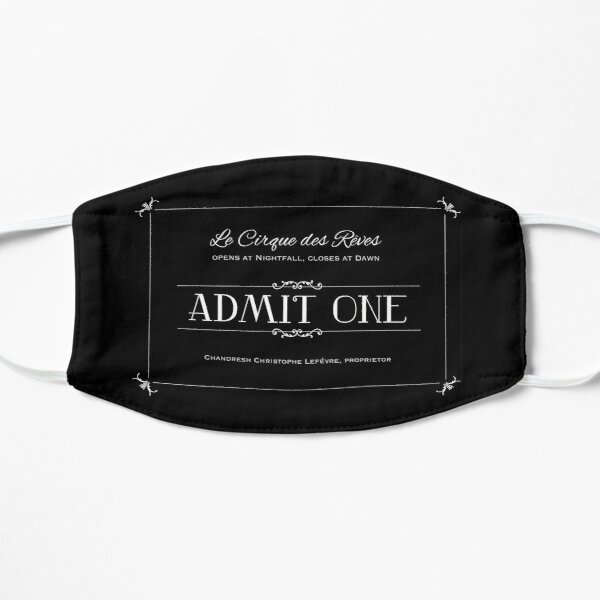 Le Cirque des Rêves Admission Ticket Flat Mask