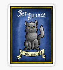 Ser Pounce - All Mice Must Die Sticker