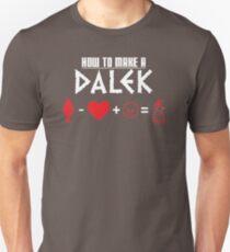 How to Make a Dalek (variant 3) Unisex T-Shirt