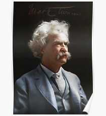 Colorized  - Mark Twain / Samuel L Clemens with signature Poster