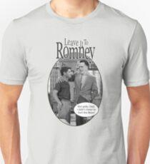 Leave it to Romney b&w T-Shirt