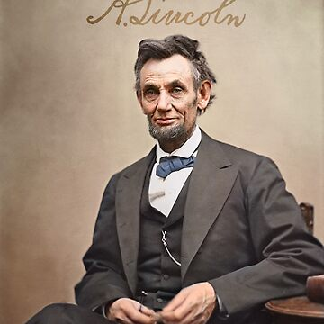 Colorized  - Abraham Lincoln with Signature by SannaDullaway
