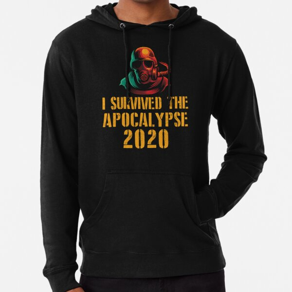 I Survived The Apocalypse 2020 Lightweight Hoodie
