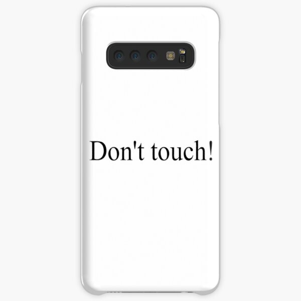 Don't touch! Samsung Galaxy Snap Case