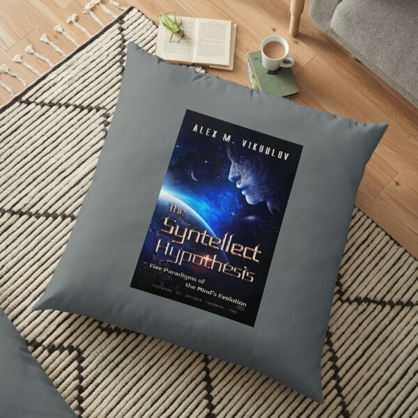 The Syntellect Hypothesis: Five Paradigms of the Mind's Evolution by Alex M. Vikoulov, 2020 edition Floor Pillow