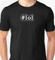 LOL - Hashtag - Black & White Unisex T-Shirt