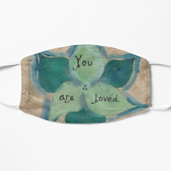 You Are Loved | watercolor on organic recycled paper Mask