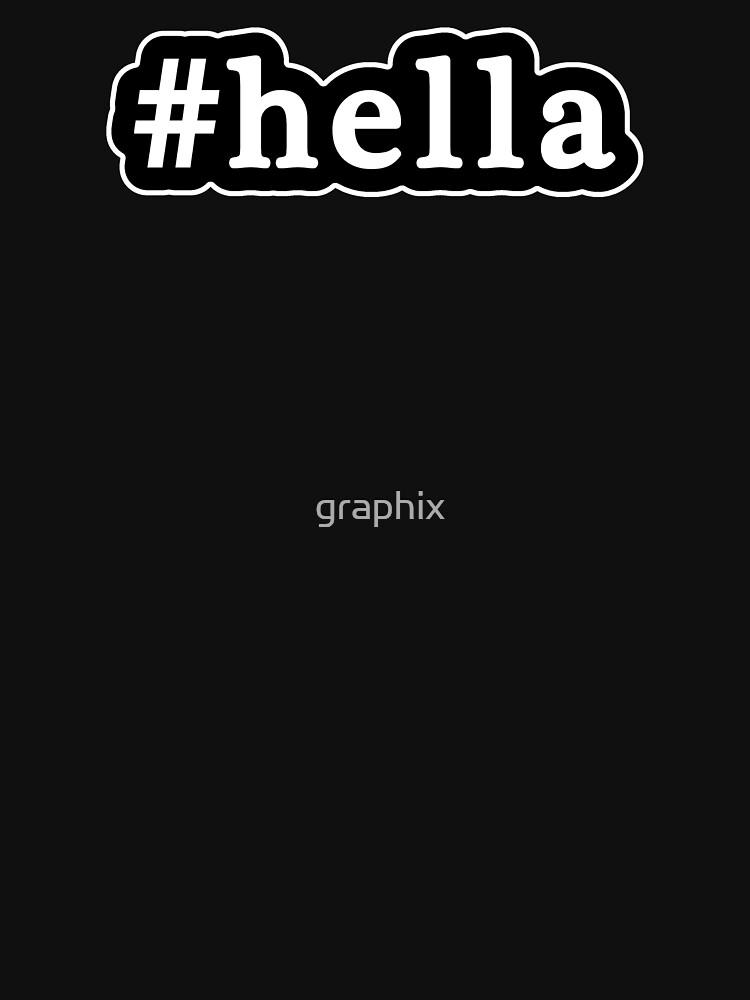 Hella - Hashtag - Blanco y negro de graphix