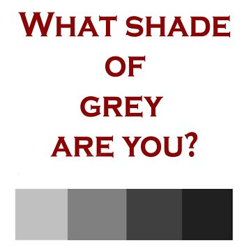 What shade are you? by lucyhryan