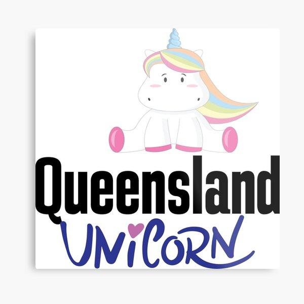 Queensland Unicorn Australia Raised Me Metal Print