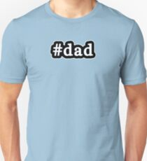 Dad - Hashtag - Black & White T-Shirt