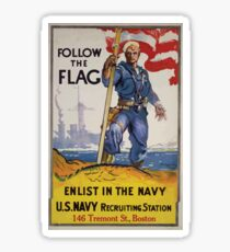 Follow the flag enlist in the Navy US Navy recruiting station 146 Tremont St Boston Sticker