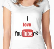I love youtubers Women's Fitted Scoop T-Shirt
