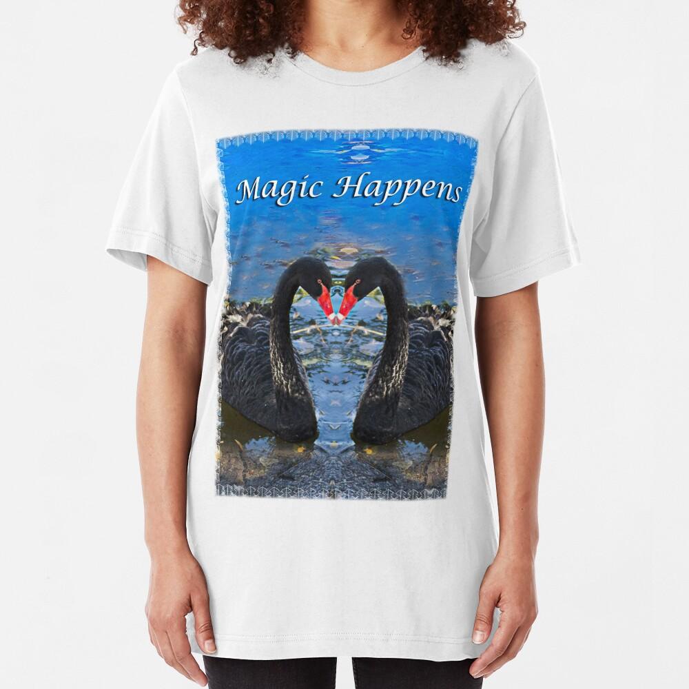 Magic Happens tee Shirt Slim Fit T-Shirt