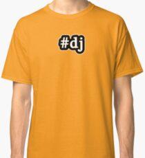 DJ - Hashtag - Black & White Classic T-Shirt