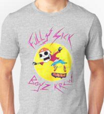 Fully Sick Boyz Krew! Unisex T-Shirt