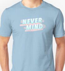 never mind // hyyh pt2 Unisex T-Shirt