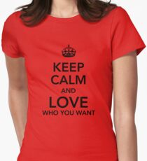 Keep calm and love you you want Women's Fitted T-Shirt