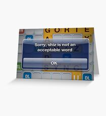 Shiz is not a word. Greeting Card