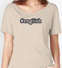 English - Hashtag - Black & White Women's Relaxed Fit T-Shirt