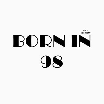 born in 98 by hotproperty