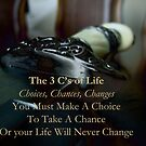The 3 C's of Life by Ciarra Ornelas