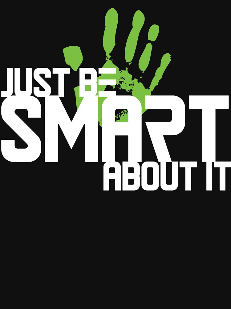 Just Be Smart About It by tugboats